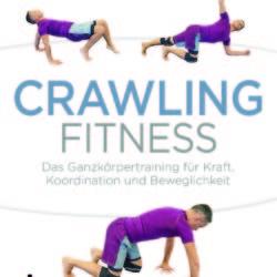 """Buchempfehlung """"Crawling Fitness"""" von Johannes Randolf"""