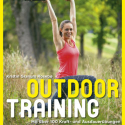 """Buchempfehlung """"Outdoor Training"""" von Kristin Granum Rosebø"""