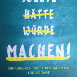 """Buchempfehlung """"Sollte Hätte Würde Machen!"""" vom riva Verlag"""