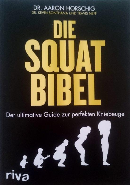 """Buchempfehlung """"Die Squat Bibel"""" von Dr. Aaron Horschig"""