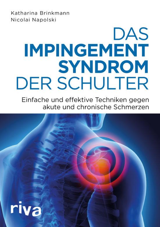 """Buchempfehlung """"Das Impingement-Syndrom der Schulter"""" von Katharina Brinkmann und Nicolai Napolski"""