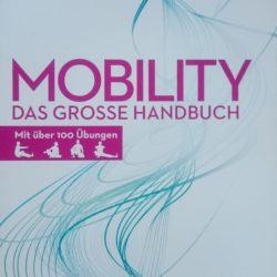 """Buchempfehlung: """"MOBILITY Das grosse Handbuch"""" von Patrick Meinart mit Johanna Bayer"""