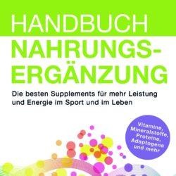 """Buchvorstellung """"Handbuch Nahrungsergänzung"""" von Phillipp Rauscher"""