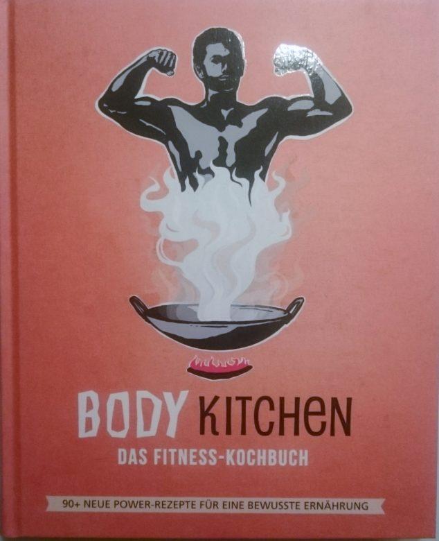"""Buchempfehlung """"Body Kitchen 3 – Das Fitness Kochbuch"""""""