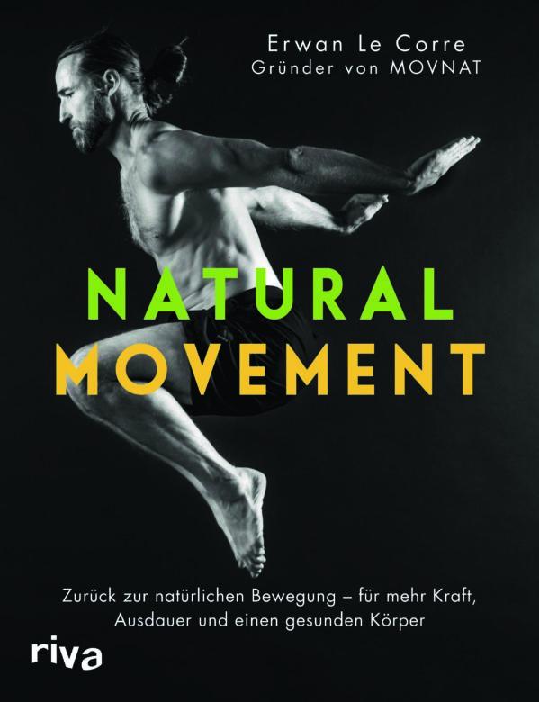 """Buchvorstellung: """"Natural Movement"""" von Erwan Le Corre"""