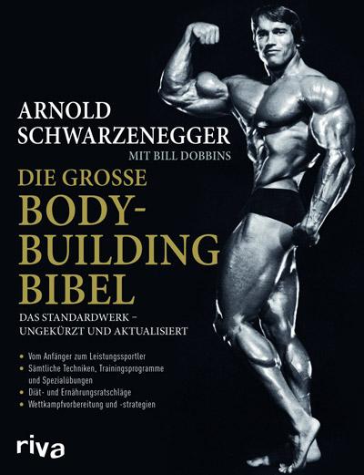 Buchvorstellung: Arnold Schwarzenegger: Die große Bodybuilding-Bibel