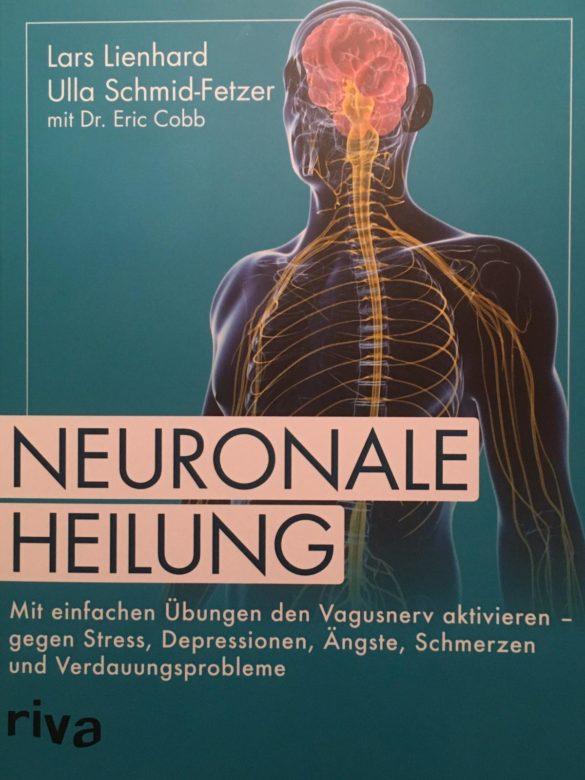 """Buchvorstellung """"Neuronale Heilung"""" von Lars Lienhard, Ulla Schmid-Fetzer mit Dr. Eric Cobb"""