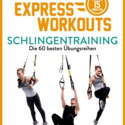 """Buchvorstellung: """"Express-Workouts – Schlingentraining"""" von Christophe Pourcelot"""