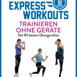 """Buchvorstellung: """"Express-Workouts – Trainieren ohne Geräte"""" von Fabian Leblond"""
