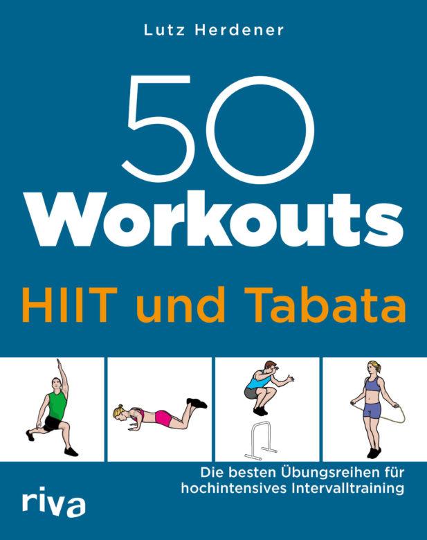"""Buchempfehlung """"50 Workouts – HIIT und Tabata"""" von Lutz Herdener"""
