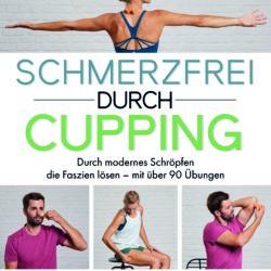 """Buchempfehlung """"Schmerzfrei durch Cupping"""" von Gabriele Kiesling"""