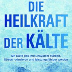 """Buchempfehlung: """"Die Heilkraft der Kälte"""" von Dr. Josephine Worseck"""