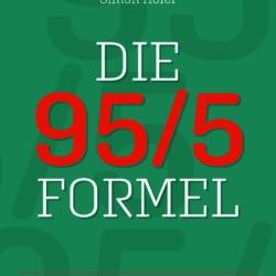 """Buchempfehlung """"DIE 95/5 FORMEL"""" von Simon Hofer"""