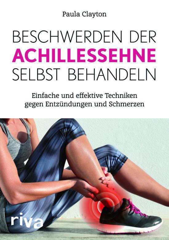 """Buchempfehlung """"Beschwerden der Achillessehne selbst behandeln"""" von Paula Clayton"""