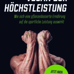 """Buchempfehlung """"Vegan zur Höchstleistung"""" von Charoline Bauer"""