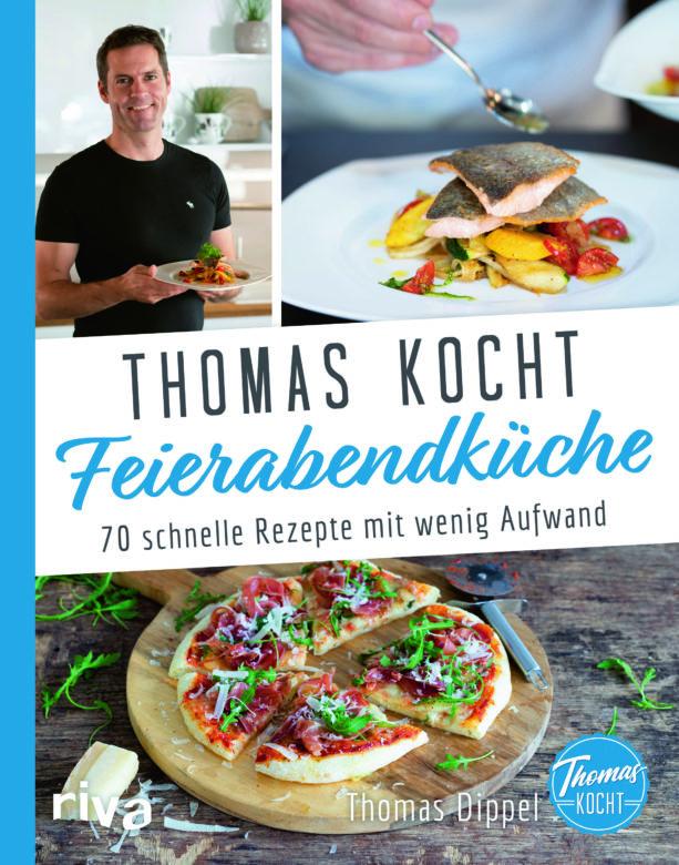 """Buchempfehlung """"Thomas kocht: Feierabendküche"""""""